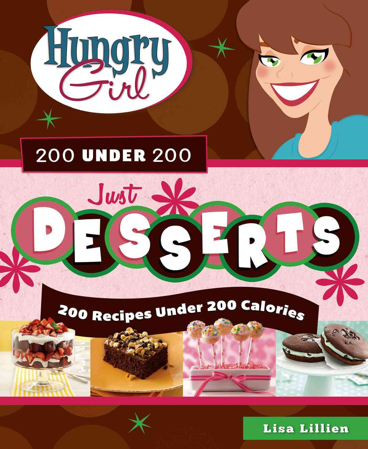 Hungry Girl 200 Under 200 By Lillien, Lisa