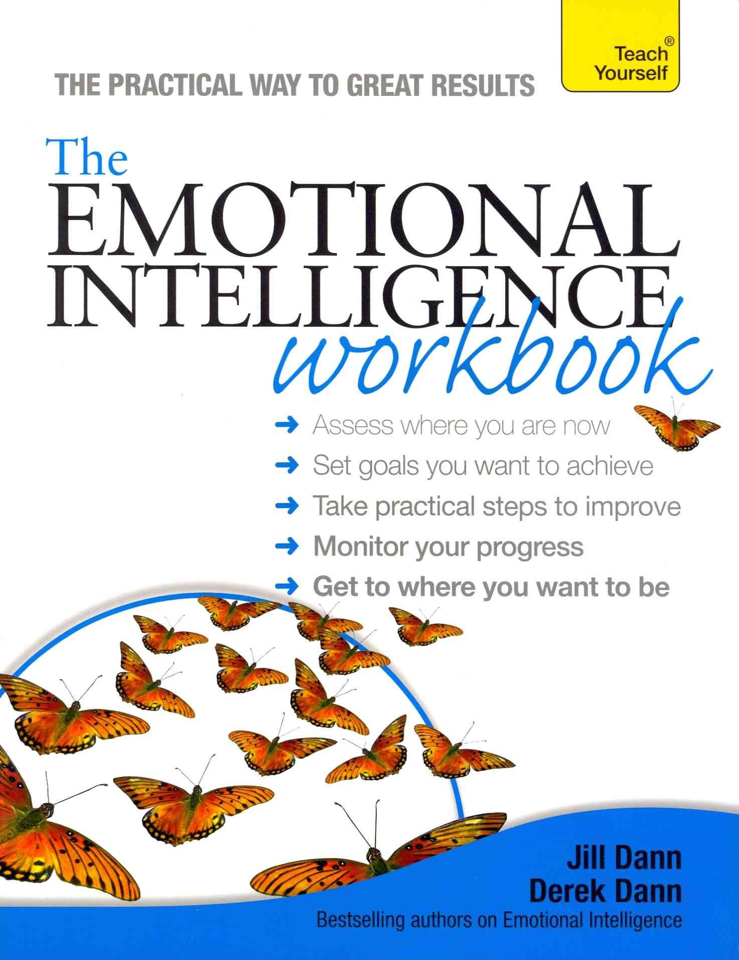 The Emotional Intelligence Workbook By Dann, Jill/ Dann, Derek