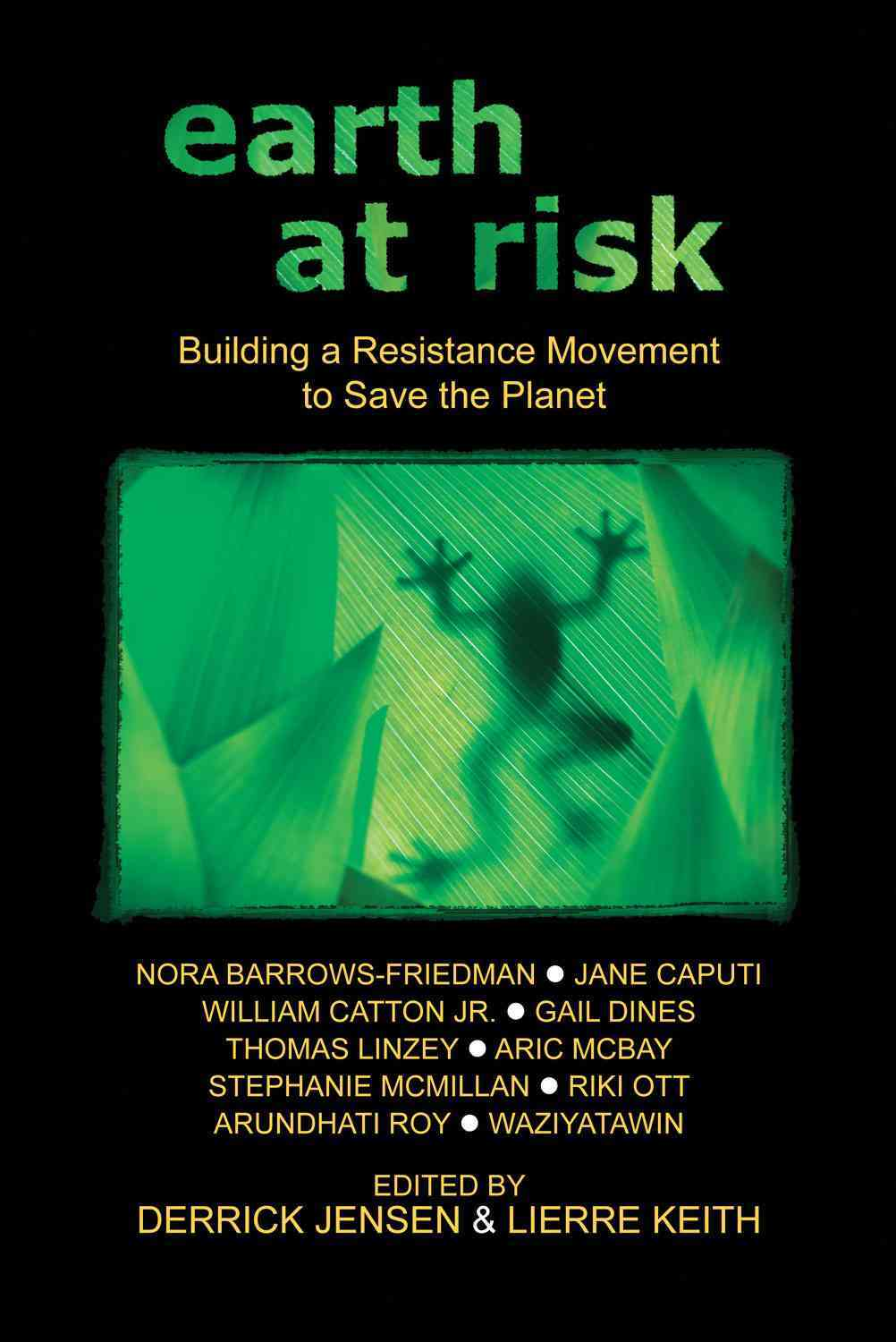 Earth at Risk By Jensen, Derrick (EDT)/ Keith, Lierre (EDT)